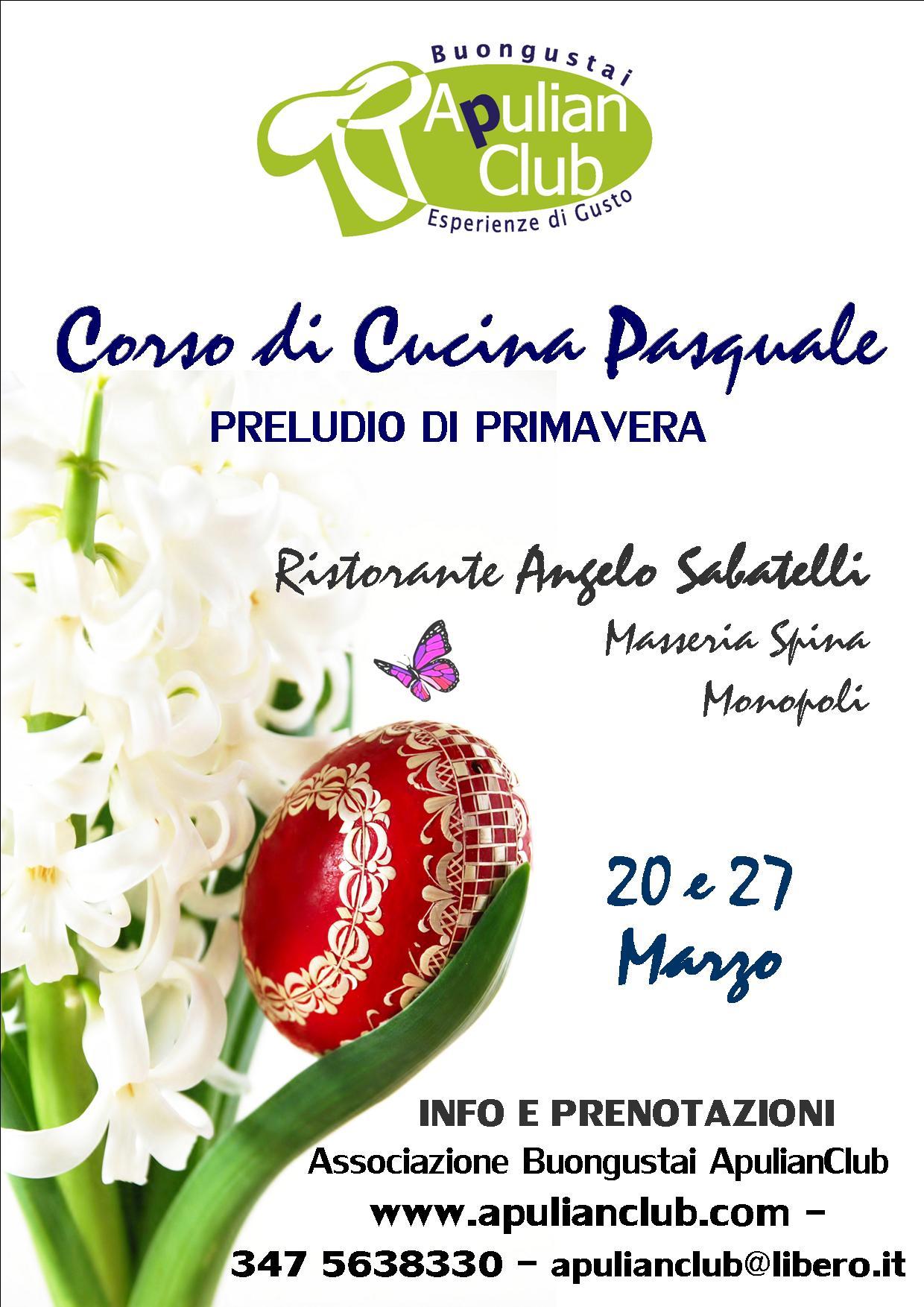 Apulian club associazione buongustai corso di cucina pasquale iii edizione - Corso di cucina bologna ...